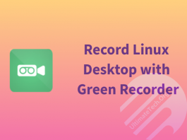 How to Install Green Recorder in Linux, Ubuntu, Fedora, etc